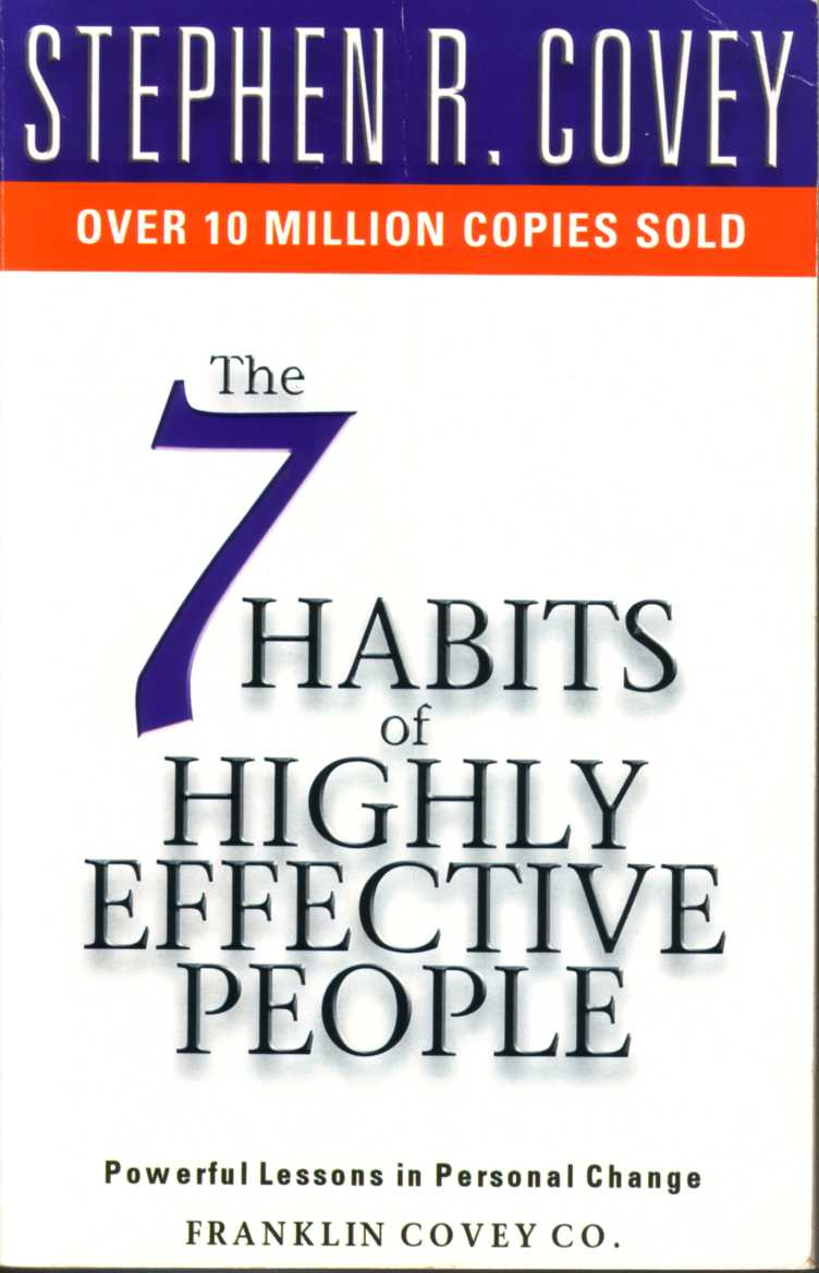 7 habits of highly effective people by Franklin Covey