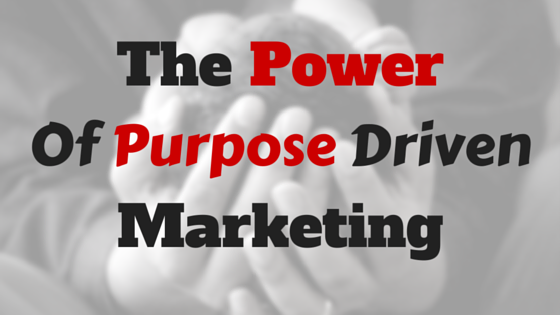 benefits of purpose driven marketing.png